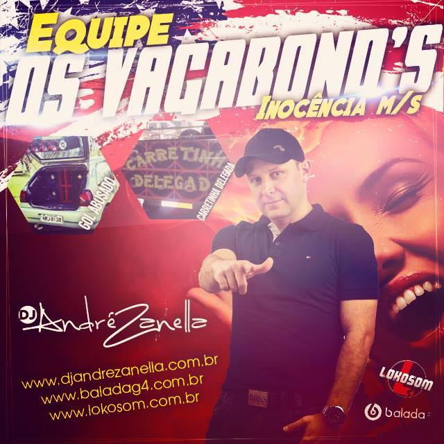EQUIPE VAGABONDS 2 - DJ ANDRE ZANELLA