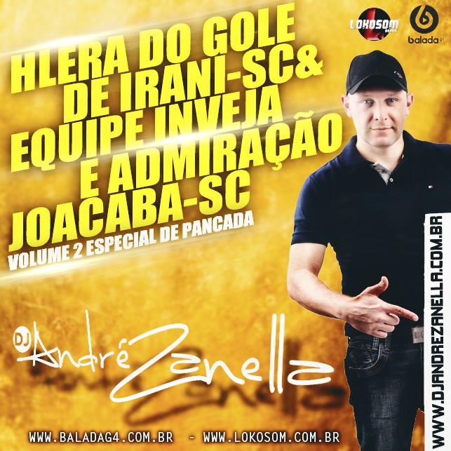 HGALERA DO GOLE - DJ ANDRE ZANELLA 2016