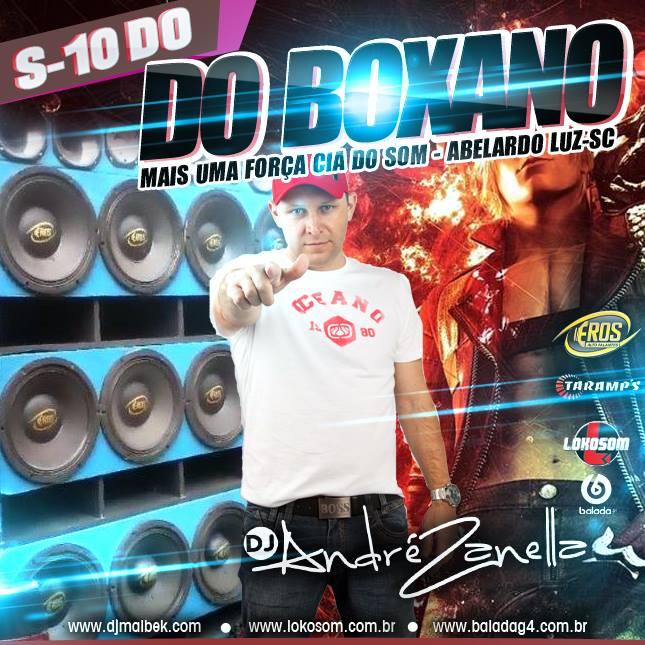 S10 DO BOXANO 2016 - DJ ANDRE ZANELLA