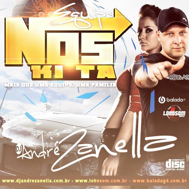 EQUIPE NOS KI TA - DJ ANDRE ZANELLA