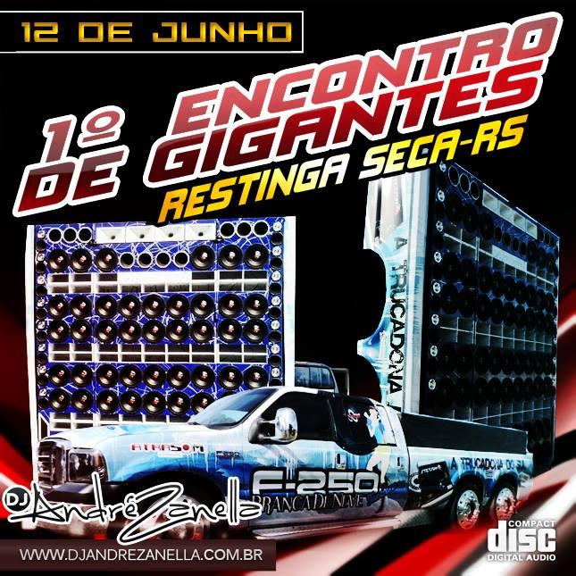 1º ECONTRO DE GIGANTES - DJ ANDRE ZANELLA