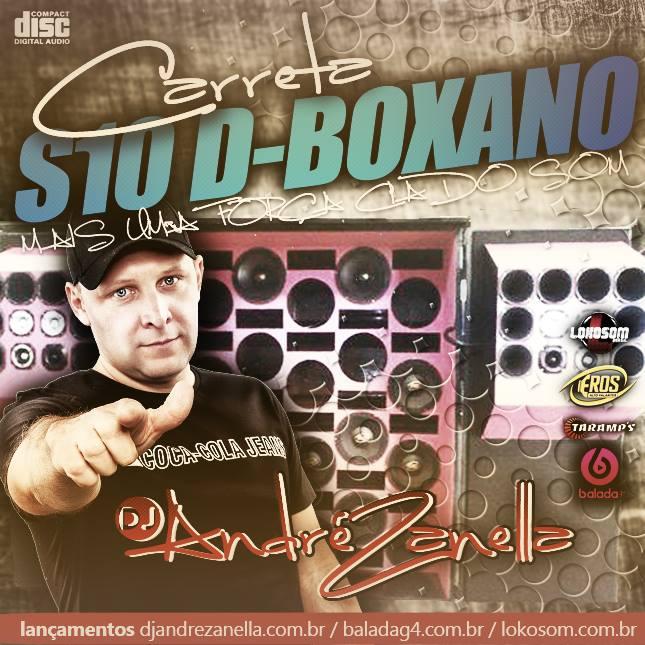 CARRETA S10 DO BOXANO - DJ ANDRE ZANELLA