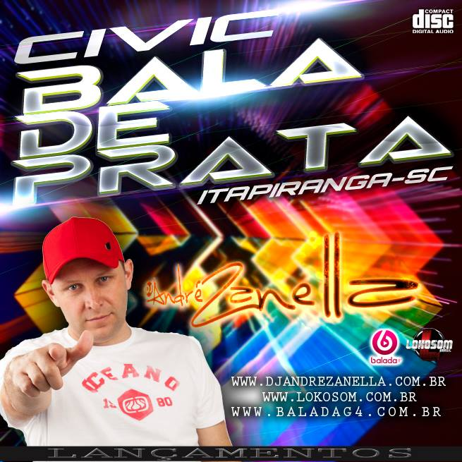 CIVIC BALA DE ´PRATA - DJ ANDRE ZANELLA
