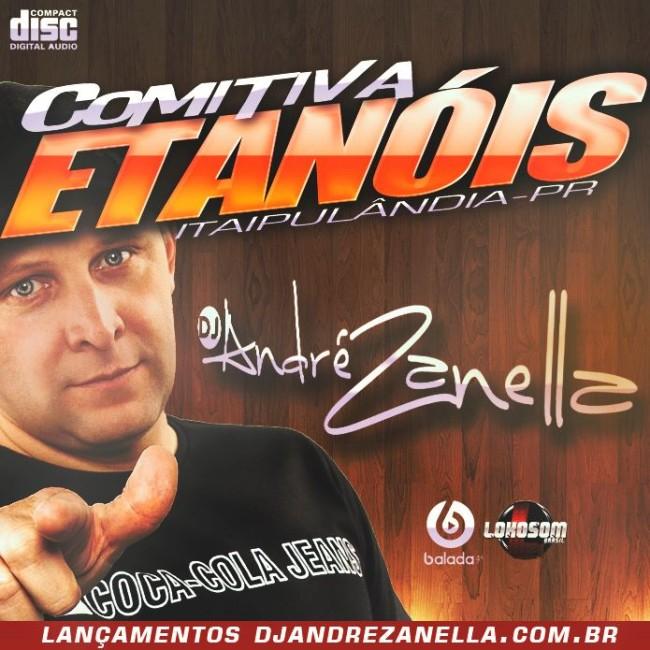 COMITIVA ETANOIS - DJ ANDRE ZANELLA