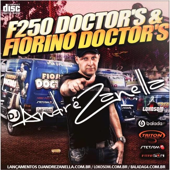 F250 E FIORINO DOCTORS - DJ ANDRE ZANELLA