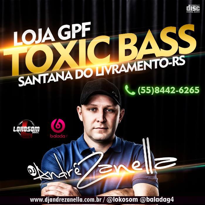 loja-gpf-toxic-bass-dj-andre-zanella-capa
