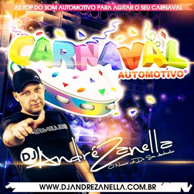CARNAVAL AUTOMOTIVO 2017 - DJ ANDRE ZANELLA CAPA
