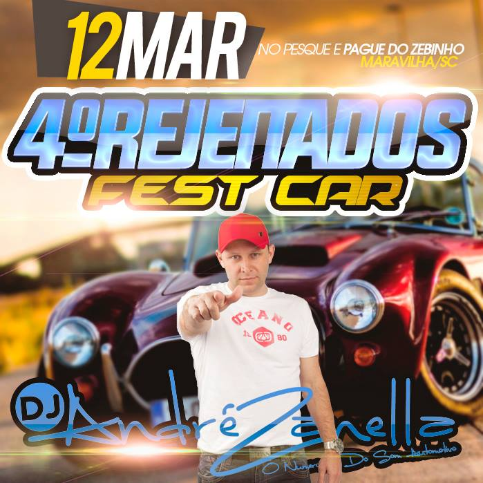 REJEITADOS FEST CAR - DJ ANDRE ZANELLA CAPA (1)