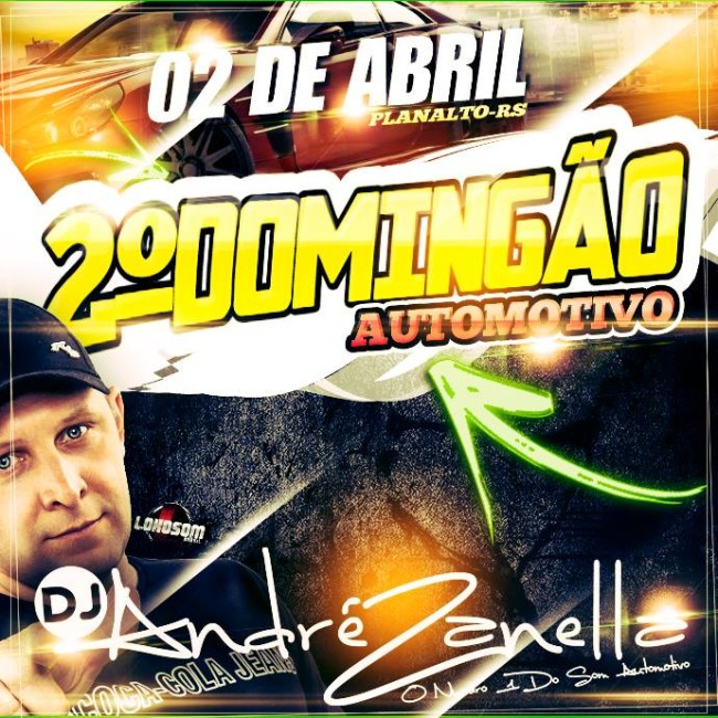 DOMINGÃO AUTOMOTIVO - DJ ANDRE ZANELLA