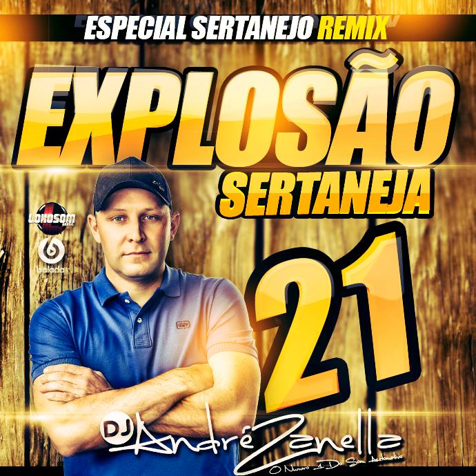Explosão sertaneja 21 remix capa dj andre zanella