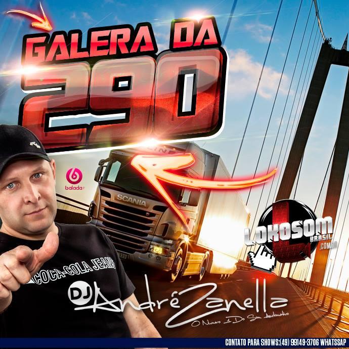 GALERA DA 290 - DJ ANDRE ZANELLA capa