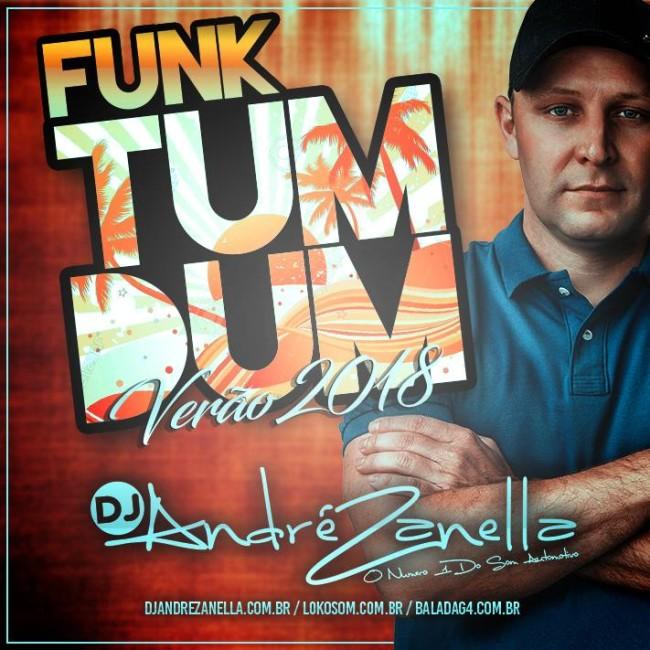 Tum Dum Verão 2018 - Dj Andre Zanella (1) (1)